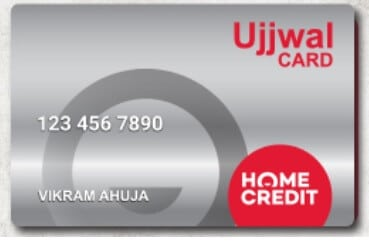 Home Credit Ujjwal Card